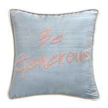 "Coussin message ""Be generous"""