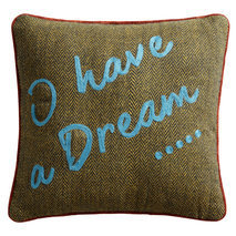 "Coussin message ""I have a dream"""